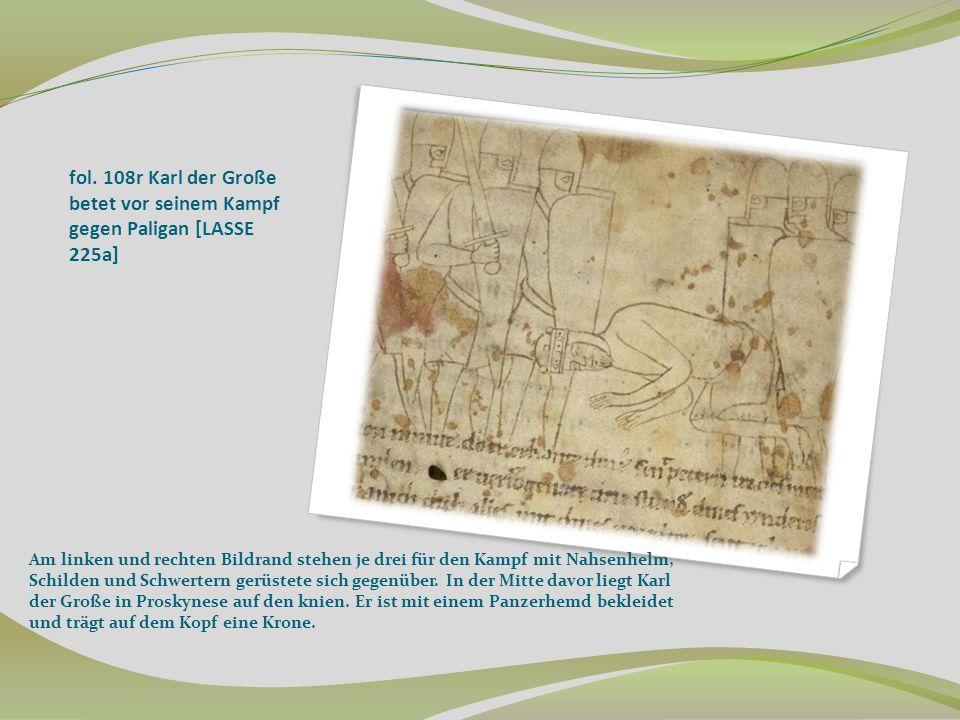 fol. 108r Karl der Große betet vor seinem Kampf gegen Paligan [LASSE 225a]